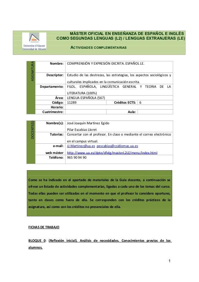 MÁSTER OFICIAL EN ENSEÑANZA DE ESPAÑOL E INGLÉS COMO SEGUNDAS LENGUAS (L2) / LENGUAS EXTRANJERAS (LE) ACTIVIDADES COMPLEME...