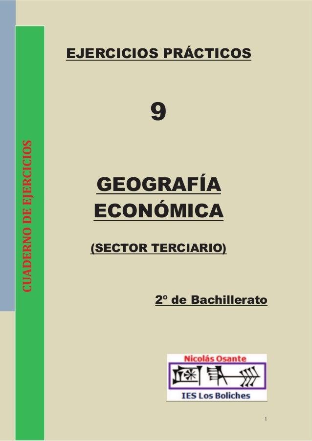 EJERCICIOS PRÁCTICOS                                  9CUADERNO DE EJERCICIOS                           GEOGRAFÍA         ...