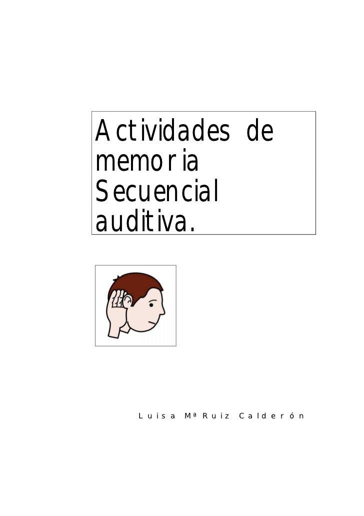 Actividades de memoria secuencial auditiva