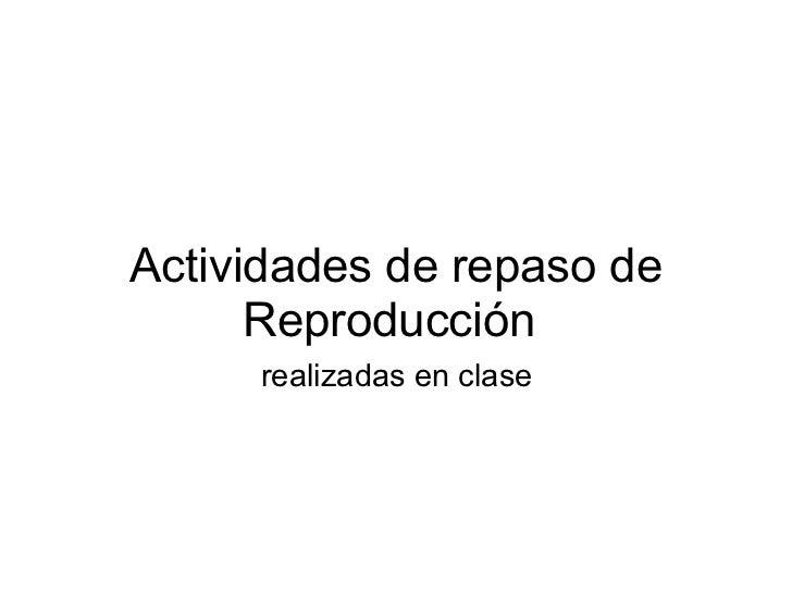 Actividades de repaso_de_reproduccion