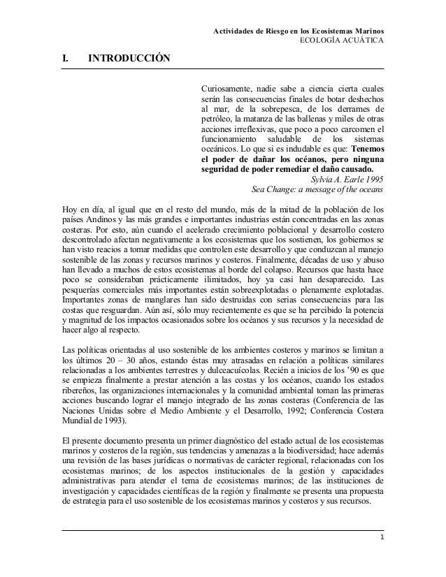 Actividades de Riesgo en los Ecosistemas Marinos ECOLOGÍA ACUÁTICA I. INTRODUCCIÓN Curiosamente, nadie sabe a ciencia cier...