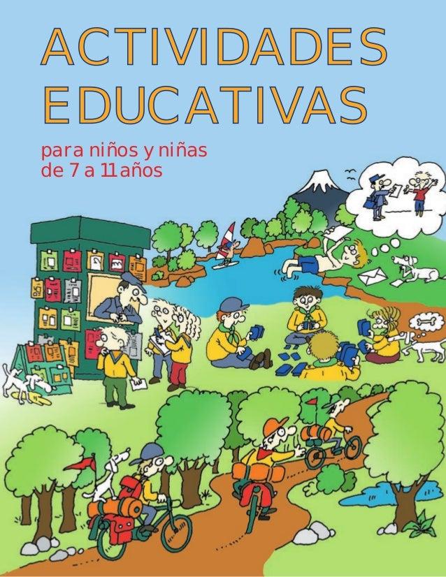 para niños y niñas de 7 a 11 años ACTIVIDADES EDUCATIVAS