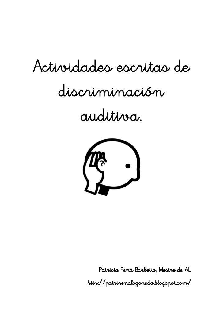 Actividades escritas de    discriminación       auditiva.           Patricia Pena Barbeito, Mestre de AL       http://patr...