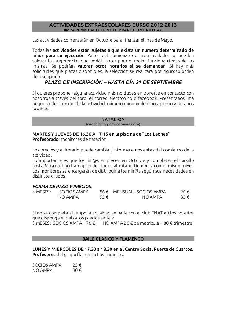ACTIVIDADES EXTRAESCOLARES CURSO 2012-2013               AMPA RUMBO AL FUTURO. CEIP BARTOLOME NICOLAULas actividades comen...