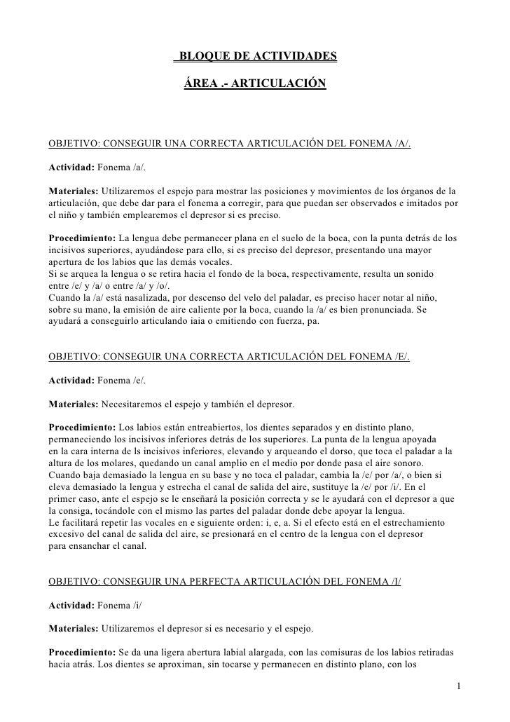 BLOQUE DE ACTIVIDADES                                  ÁREA .- ARTICULACIÓNOBJETIVO: CONSEGUIR UNA CORRECTA ARTICULACIÓN D...