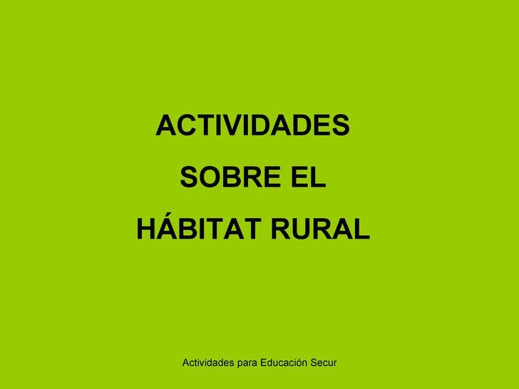 Actividades Habitat Rural