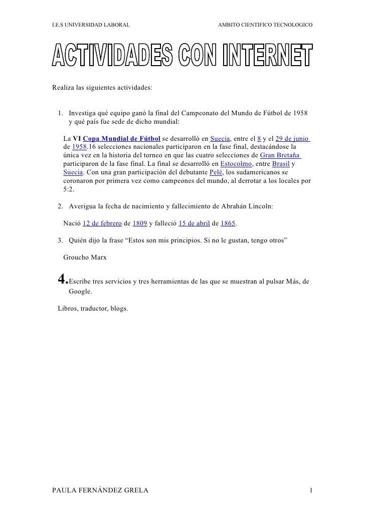 I.E.S UNIVERSIDAD LABORAL AMBITO CIENTIFICO TECNOLOGICO Realiza las siguientes actividades: 1. Investiga qué equipo ganó l...