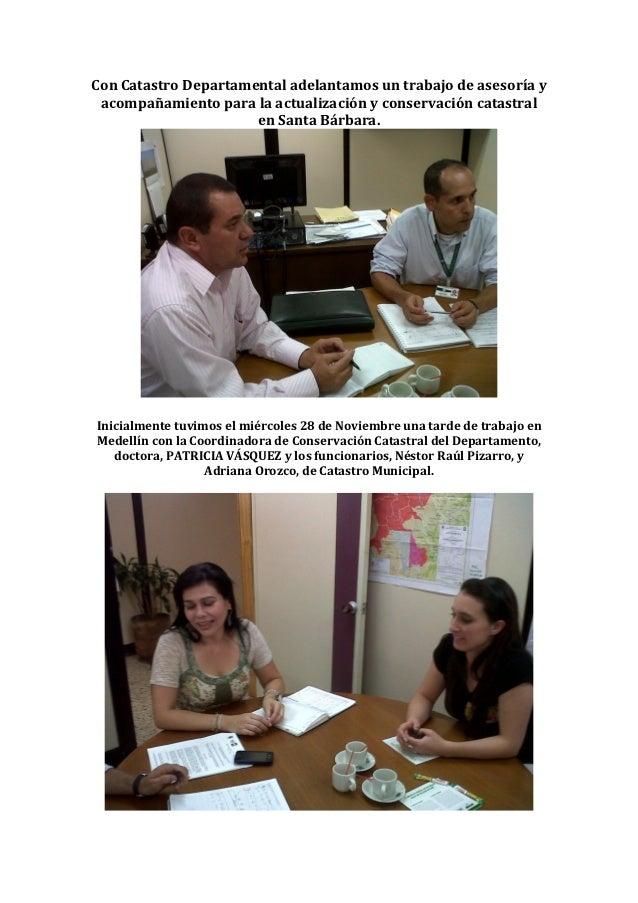 Con Catastro Departamental adelantamos un trabajo de asesoría y acompañamiento para la actualización y conservación catast...