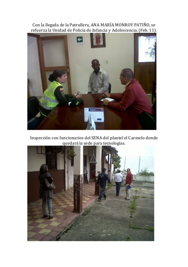 Con la llegada de la Patrullera, ANA MARÍA MONROY PATIÑO, serefuerza la Unidad de Policía de Infancia y Adolescencia. (Feb...