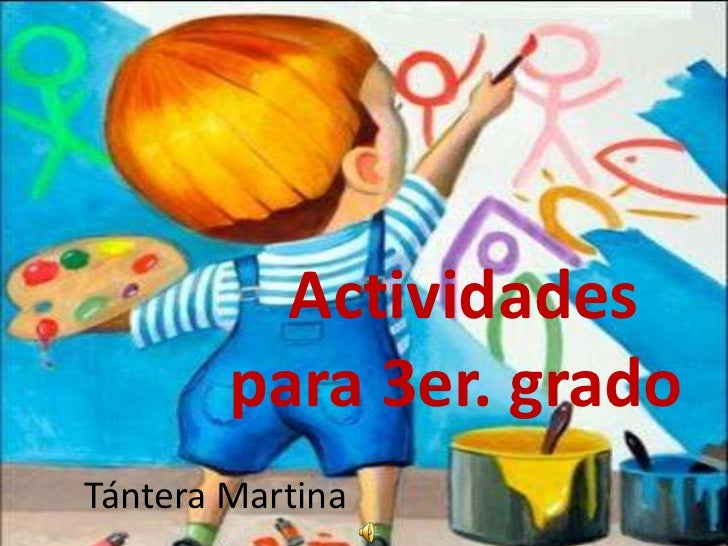 Actividades        para 3er. gradoTántera Martina