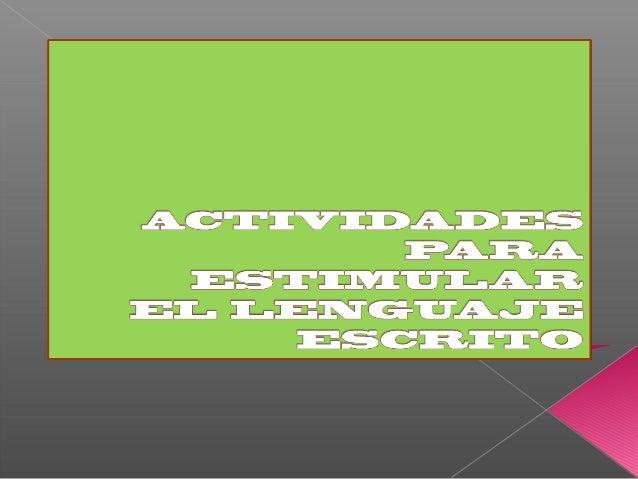 Actividades para estimular el lenguaje  escrito módulo 4 dificultades del aprendizaje