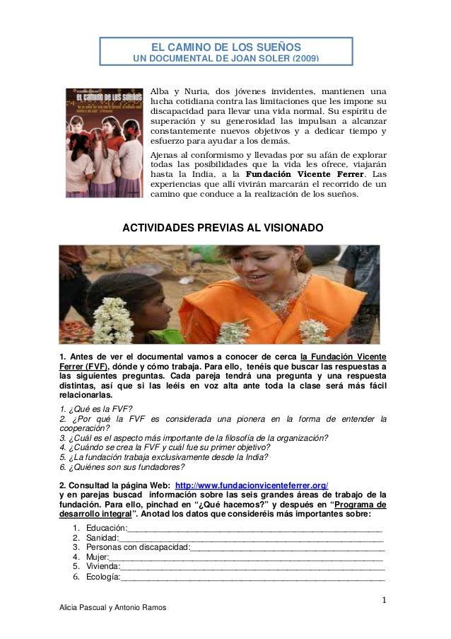 EL CAMINO DE LOS SUEÑOS UN DOCUMENTAL DE JOAN SOLER (2009)  Alba y Nuria, dos jóvenes invidentes, mantienen una lucha coti...