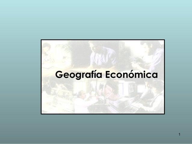 1Geografía Económica