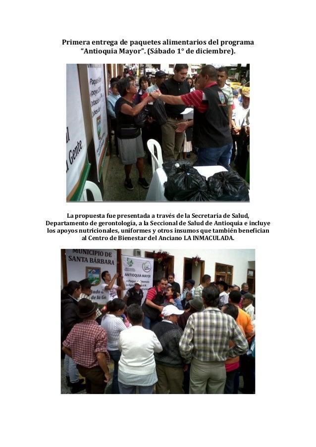 """Primera entrega de paquetes alimentarios del programa         """"Antioquia Mayor"""". (Sábado 1° de diciembre).       La propue..."""