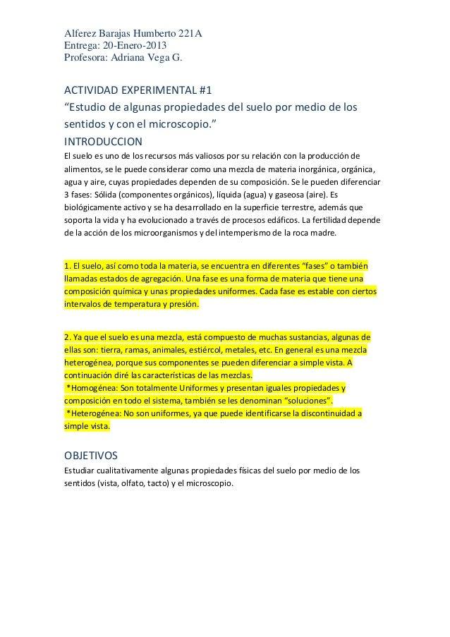 """Alferez Barajas Humberto 221AEntrega: 20-Enero-2013Profesora: Adriana Vega G.ACTIVIDAD EXPERIMENTAL #1""""Estudio de algunas ..."""