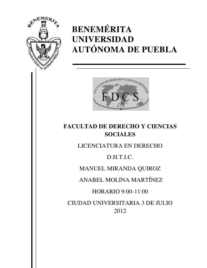 BENEMÉRITA  UNIVERSIDAD  AUTÓNOMA DE PUEBLAFACULTAD DE DERECHO Y CIENCIAS          SOCIALES   LICENCIATURA EN DERECHO     ...
