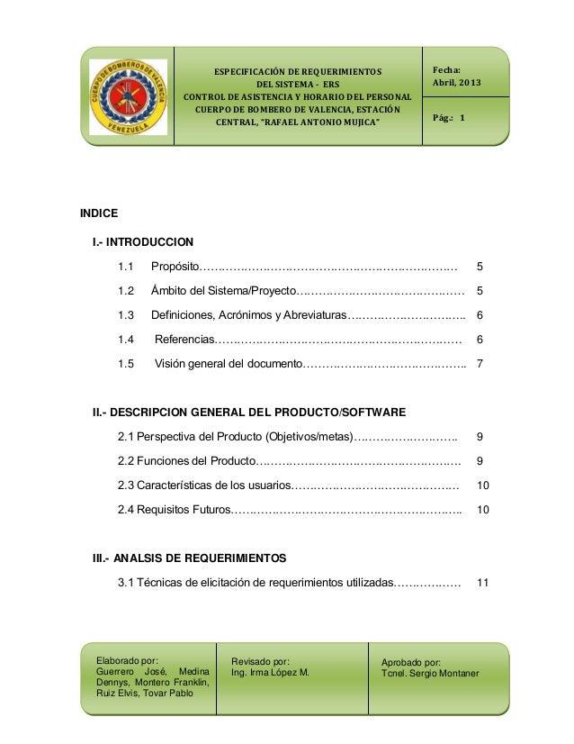 ESPECIFICACIÓN DE REQUERIMIENTOS DEL SISTEMA - ERS CONTROL DE ASISTENCIA Y HORARIO DEL PERSONAL CUERPO DE BOMBERO DE VALEN...