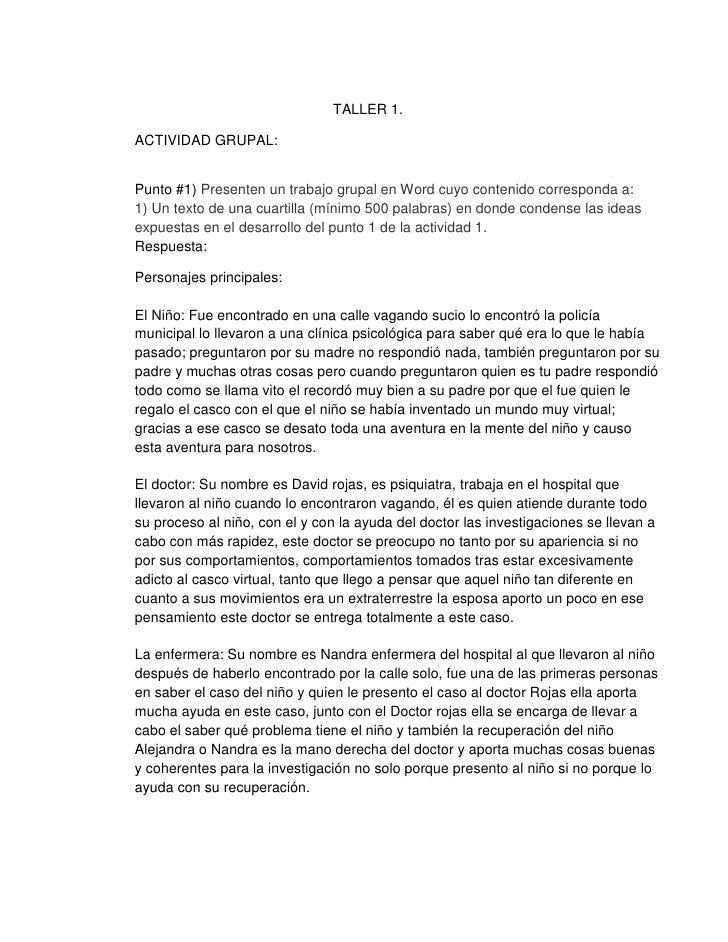 TALLER 1.ACTIVIDAD GRUPAL:Punto #1) Presenten un trabajo grupal en Word cuyo contenido corresponda a:1) Un texto de una cu...