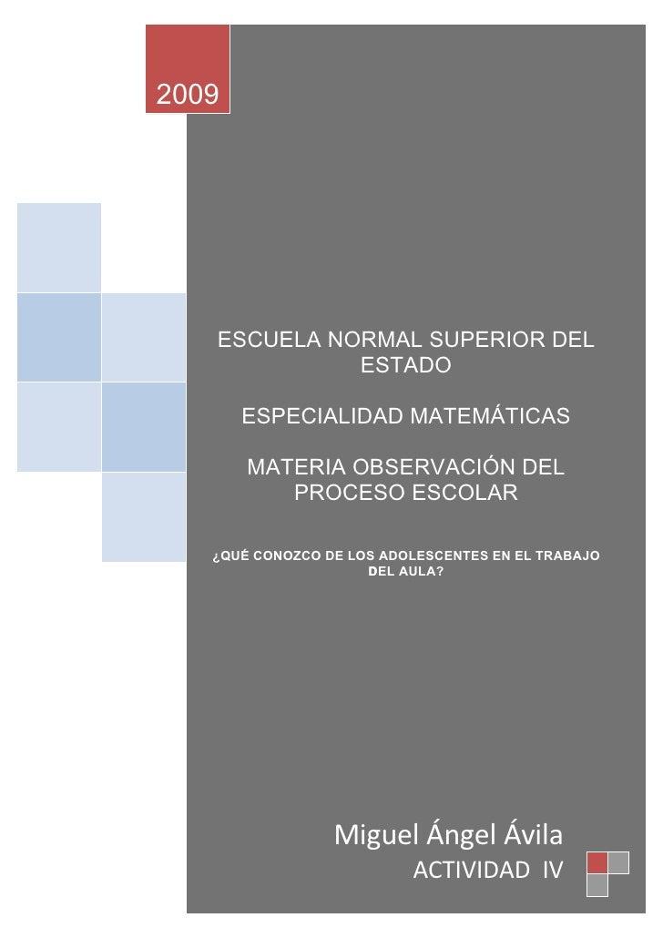 2009        ESCUELA NORMAL SUPERIOR DEL              ESTADO         ESPECIALIDAD MATEMÁTICAS         MATERIA OBSERVACIÓN D...