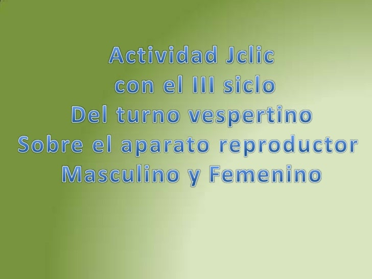 Se les explico paso a paso las actividades del Jclic                                      Prof. Nelson Plazaola.