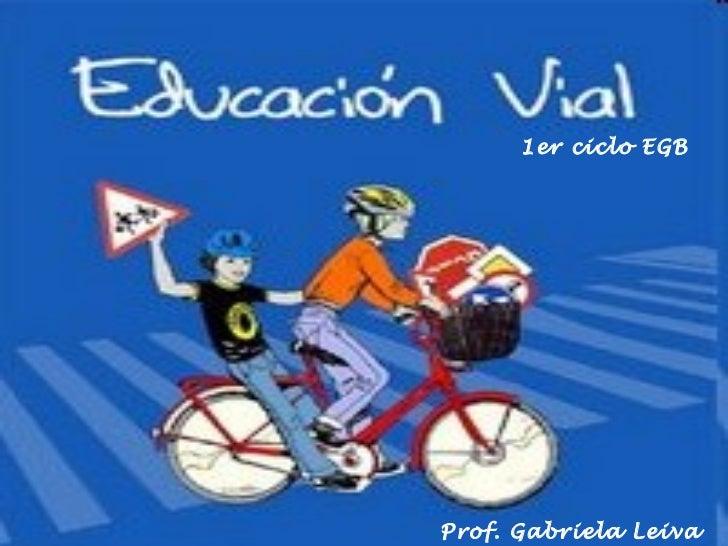 1er ciclo EGB Prof. Gabriela Leiva