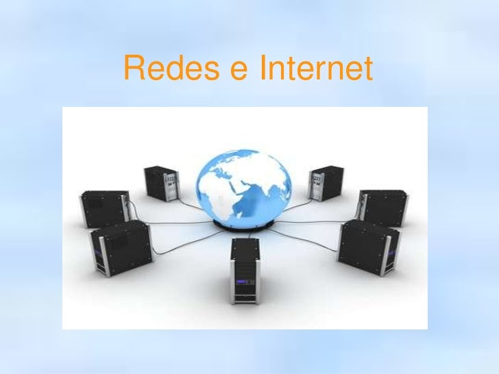 Redes e Internet<br />
