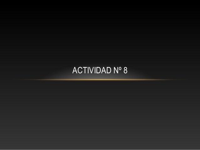 ACTIVIDAD Nº 8