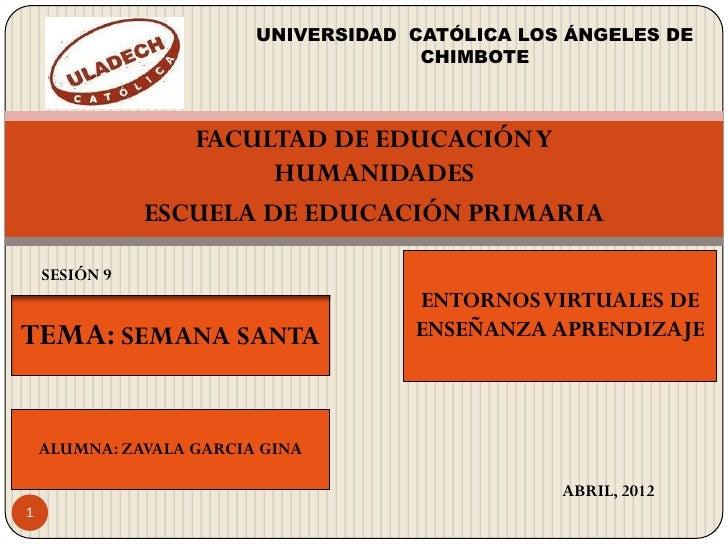 UNIVERSIDAD CATÓLICA LOS ÁNGELES DE                                      CHIMBOTE                  FACULTAD DE EDUCACIÓN Y...
