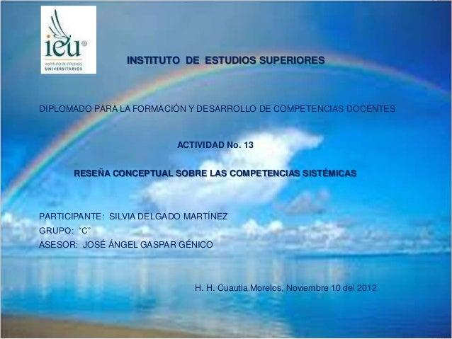 INSTITUTO DE ESTUDIOS SUPERIORESDIPLOMADO PARA LA FORMACIÓN Y DESARROLLO DE COMPETENCIAS DOCENTES                         ...