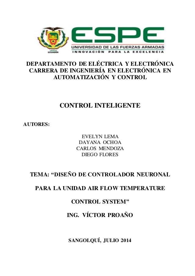 DEPARTAMENTO DE ELÉCTRICA Y ELECTRÓNICA CARRERA DE INGENIERÍA EN ELECTRÓNICA EN AUTOMATIZACIÓN Y CONTROL CONTROL INTELIGEN...