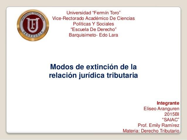 """Universidad """"Fermín Toro"""" Vice-Rectorado Académico De Ciencias Políticas Y Sociales """"Escuela De Derecho"""" Barquisimeto- Edo..."""