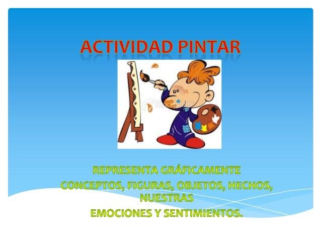 SE INGRESA  Para ingresar a la actividad Pintar haga clic en el ícono que se encuentra en la en la barra de actividades de...
