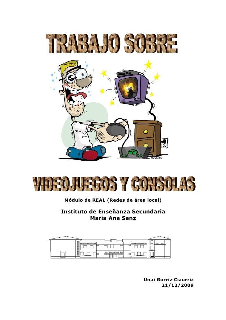 Módulo de REAL (Redes de área local)  Instituto de Enseñanza Secundaria           María Ana Sanz                          ...