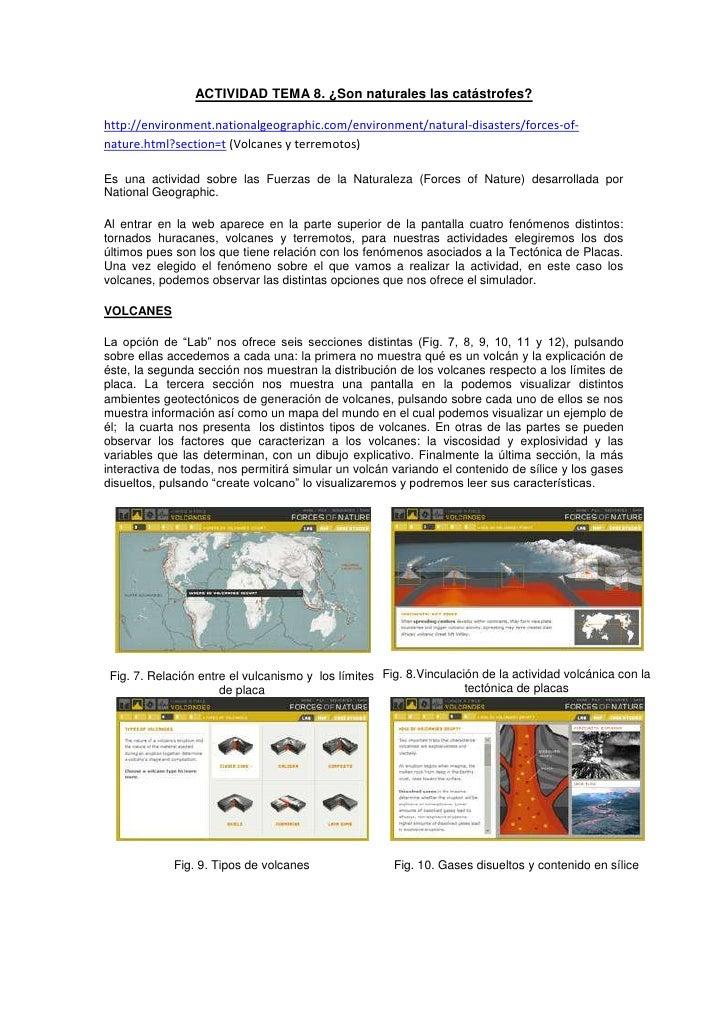 ACTIVIDAD TEMA 8. ¿Son naturales las catástrofes?http://environment.nationalgeographic.com/environment/natural-disasters/f...