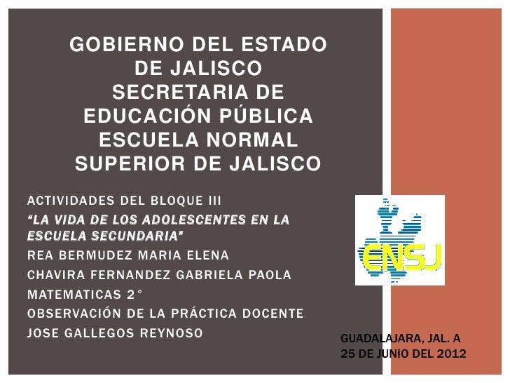 GOBIERNO DEL ESTADO          DE JALISCO        SECRETARIA DE      EDUCACIÓN PÚBLICA       ESCUELA NORMAL     SUPERIOR DE J...