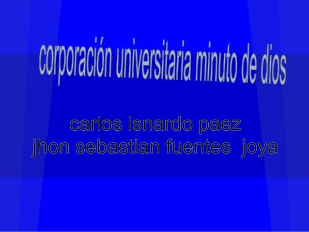La universidad uniminuto les brinda a sus estudiantes una educación superior de alta calidad inspirados en el evangelio,es...