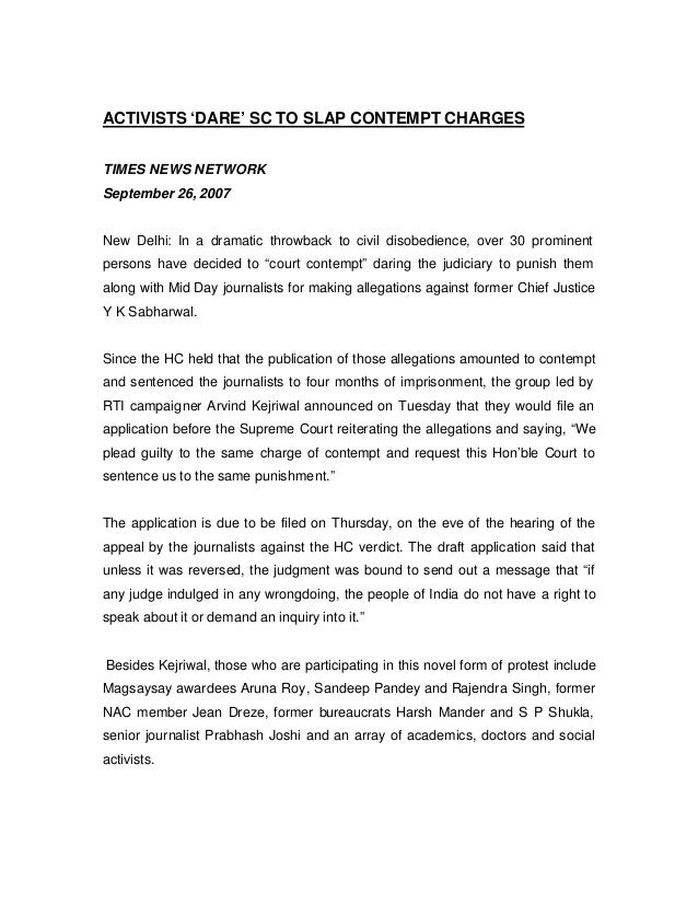 ACTIVISTS 'DARE' SC TO SLAP CONTEMPT CHARGESTIMES NEWS NETWORKSeptember 26, 2007New Delhi: In a dramatic throwback to civi...