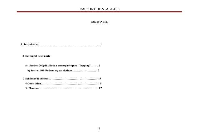 RAPPORT DE STAGE-CIS SOMMAIRE 1. Introduction ……………………………………………………… 1 2. Descriptif des l'unité a) Section 200(distillatio...