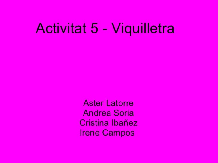 Activitat 5 viquilletra