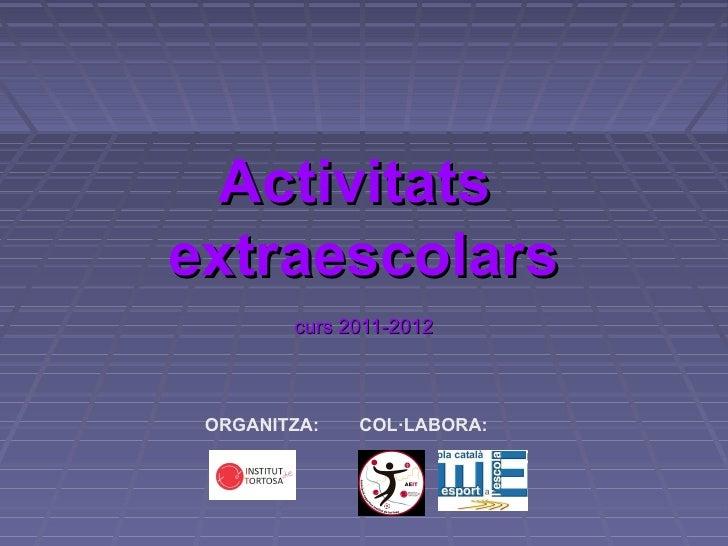 Activitats extraescolars 2011-2012