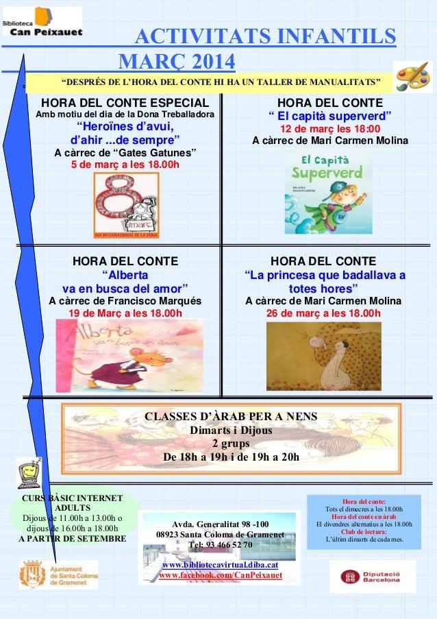 """ACTIVITATS INFANTILS MARÇ 2014 """"DESPRÉS DE L'HORA DEL CONTE HI HA UN TALLER DE MANUALITATS""""  HORA DEL CONTE ESPECIAL Amb m..."""