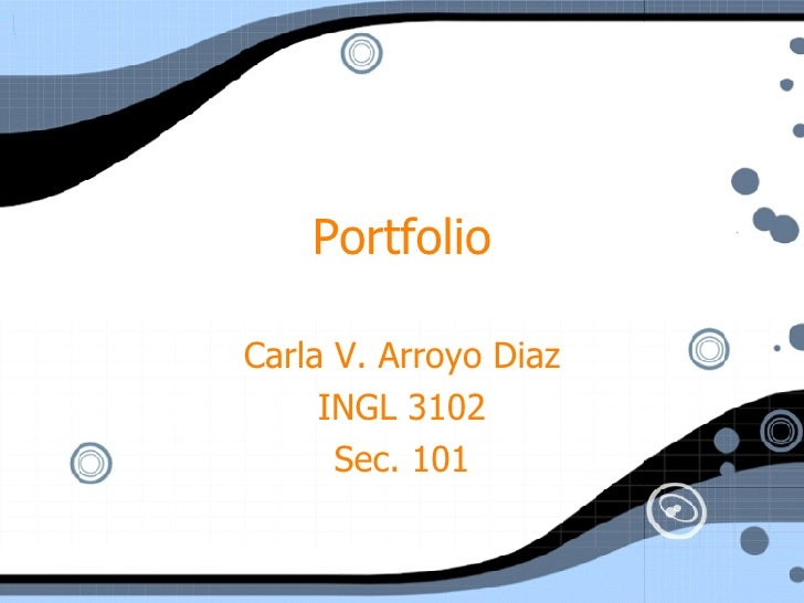 Portfolio Carla V. Arroyo Diaz INGL 3102 Sec. 101