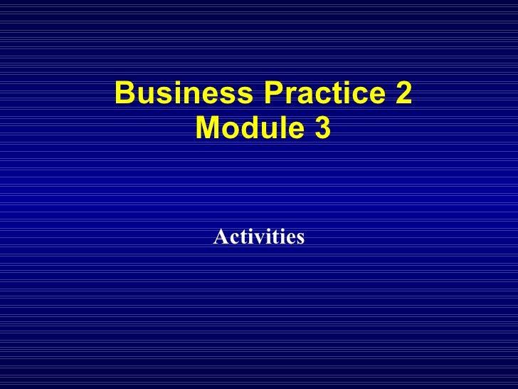Business Practice 2 Module 3 Activities