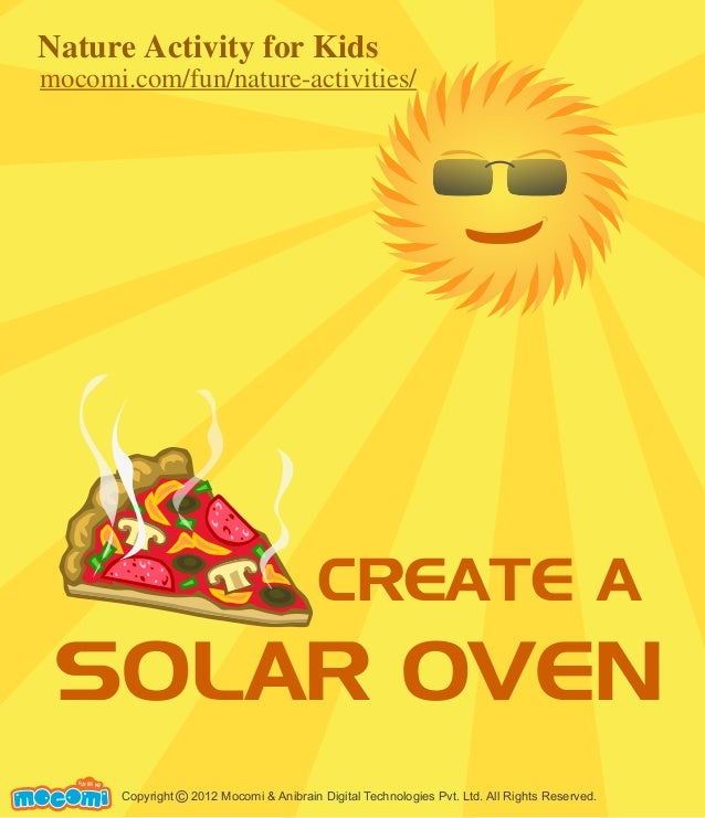 Copyright 2012 Mocomi & Anibrain Digital Technologies Pvt. Ltd. All Rights Reserved.© UNF FOR ME! CREATE A SOLAR OVEN Natu...
