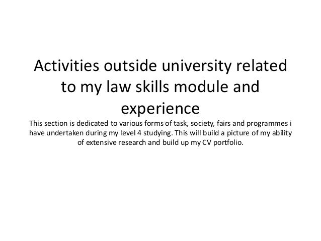 Activities outside university related to my law skills
