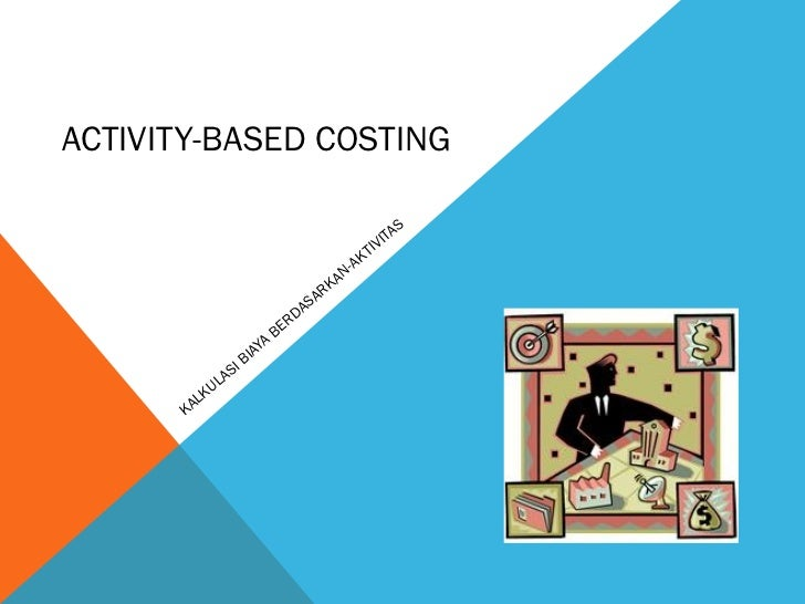 ACTIVITY-BASED COSTING                                                                S                                   ...