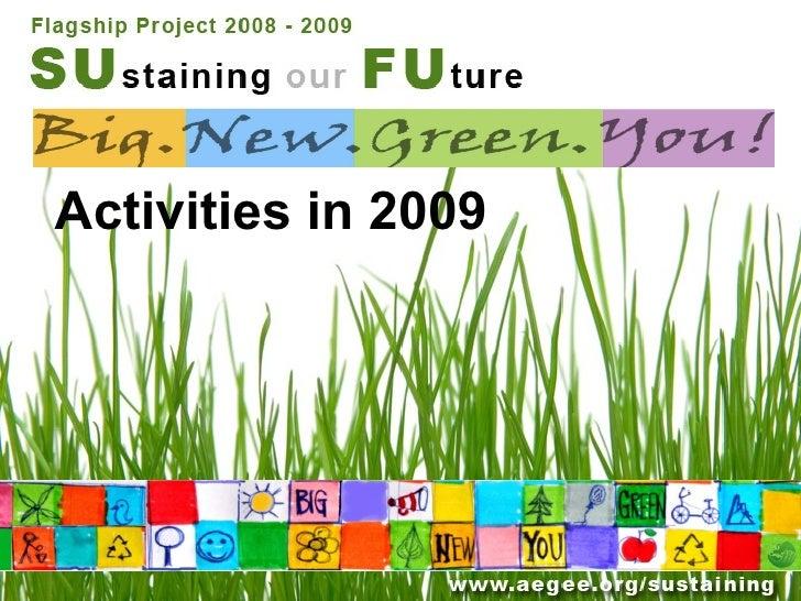 Activities in 2009