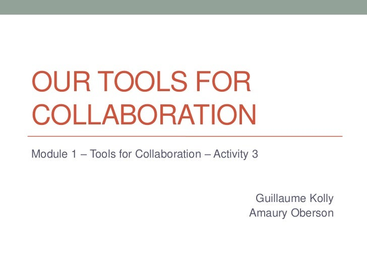Activity 3   our tools for collaboration