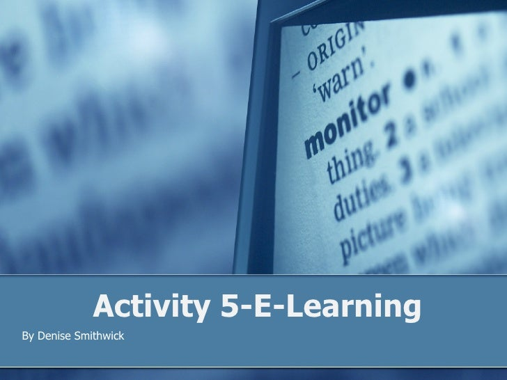 Activity 5-E-Learning By Denise Smithwick