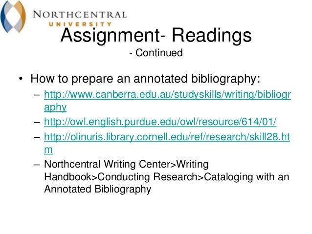 bibliography done for you Transcript you have just been given an assignment to write an annotated bibliography before you begin, you need to know what exactly an annotated bibliography is and how to get started.